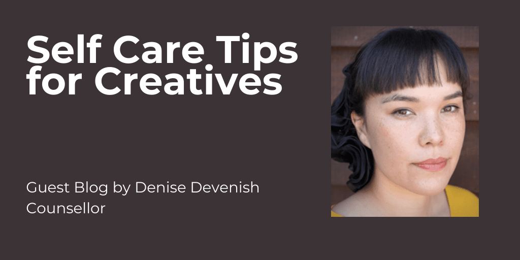 Self Care Tips for Creatives
