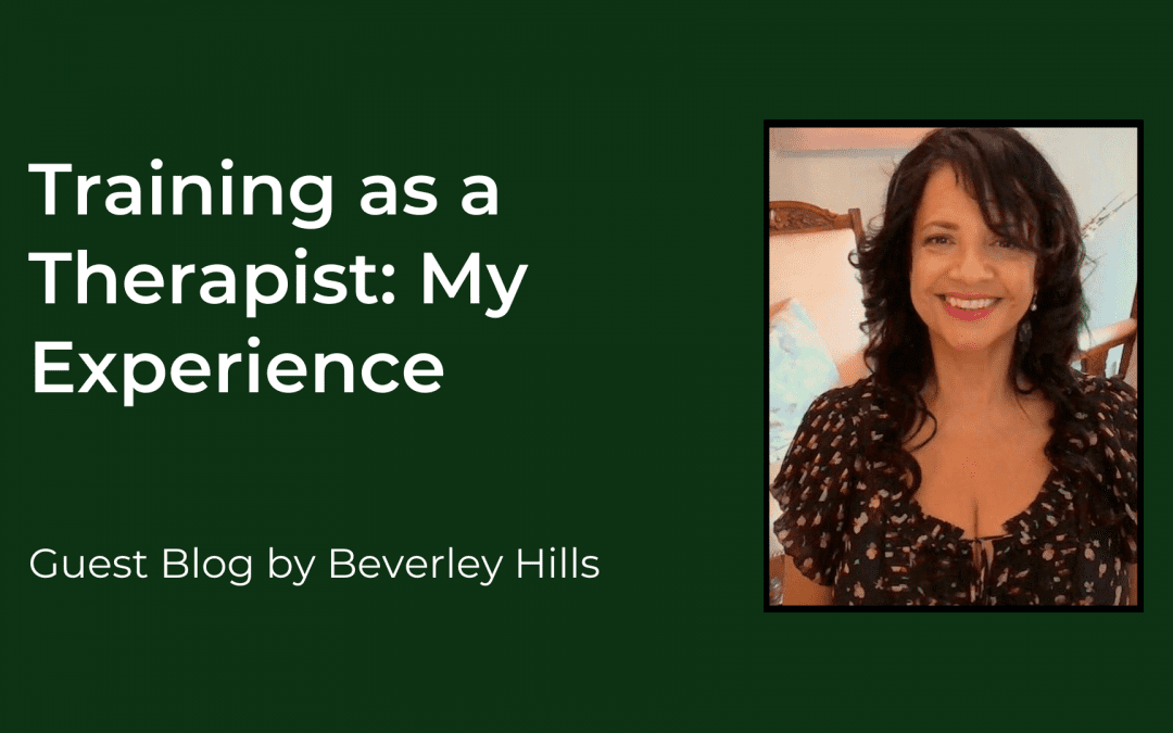 Training as a Therapist: My Experience