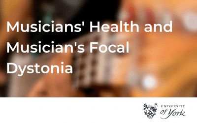 Research Project on Musicians' Health and Musician's Focal Dystonia