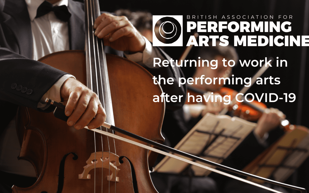 Returning to work in the performing arts after having COVID-19